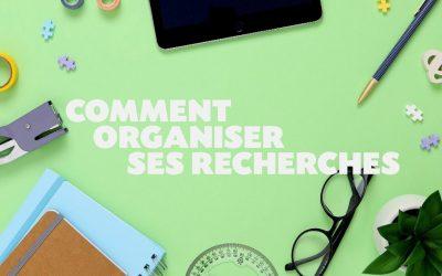 Comment organiser ses recherches ? – Une minute pour l'emploi